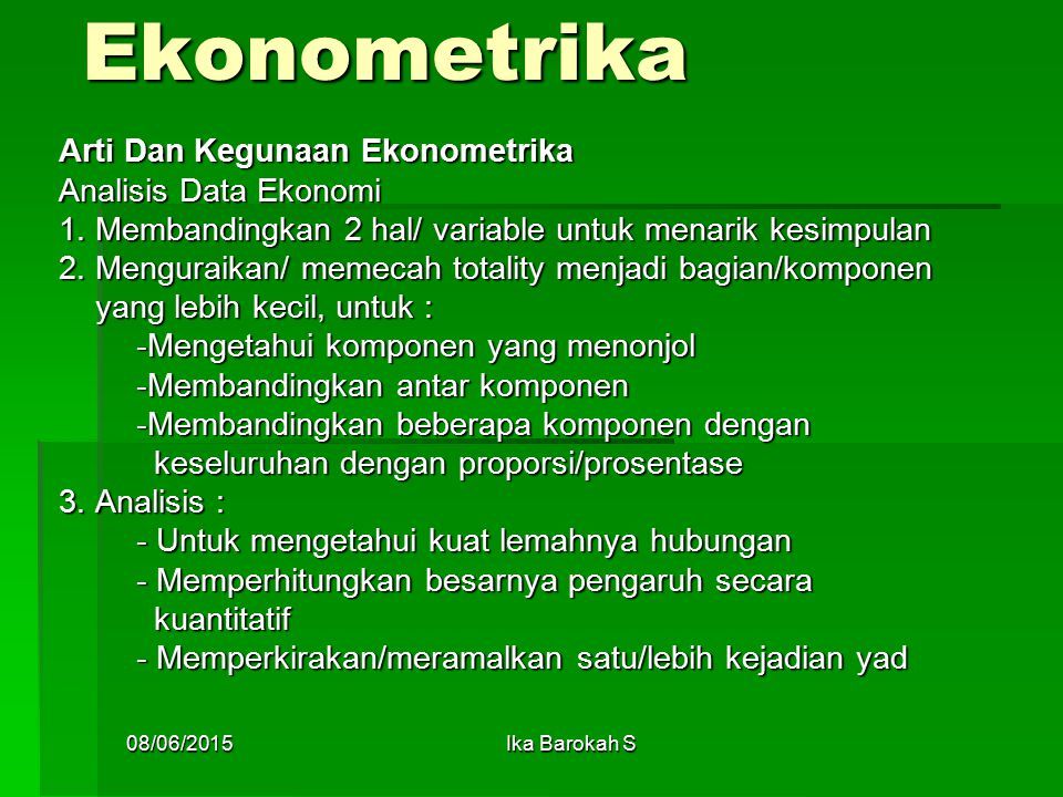 Ekonometrika Arti Dan Kegunaan Ekonometrika Analisis Data Ekonomi