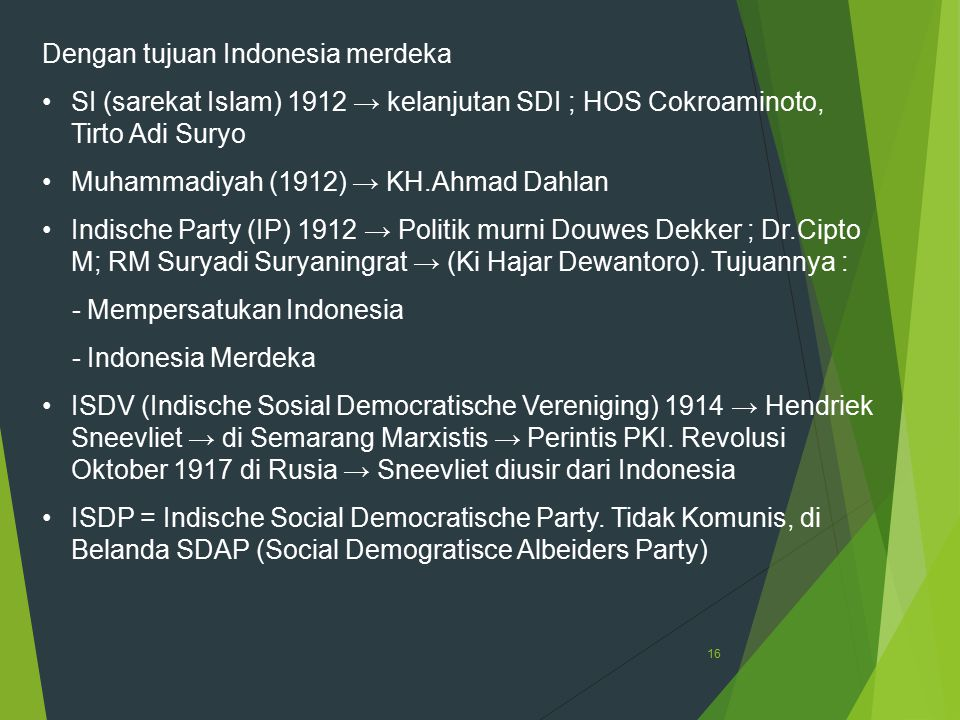 Dengan tujuan Indonesia merdeka