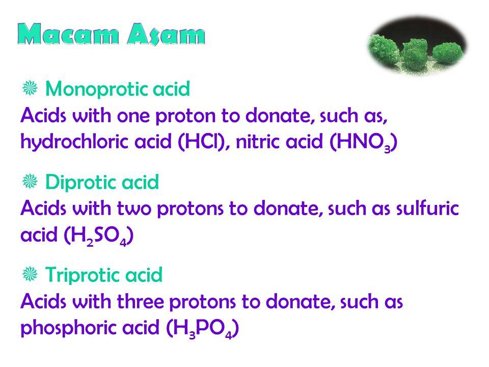 Macam Asam  Monoprotic acid