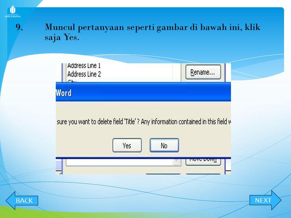9. Muncul pertanyaan seperti gambar di bawah ini, klik saja Yes.