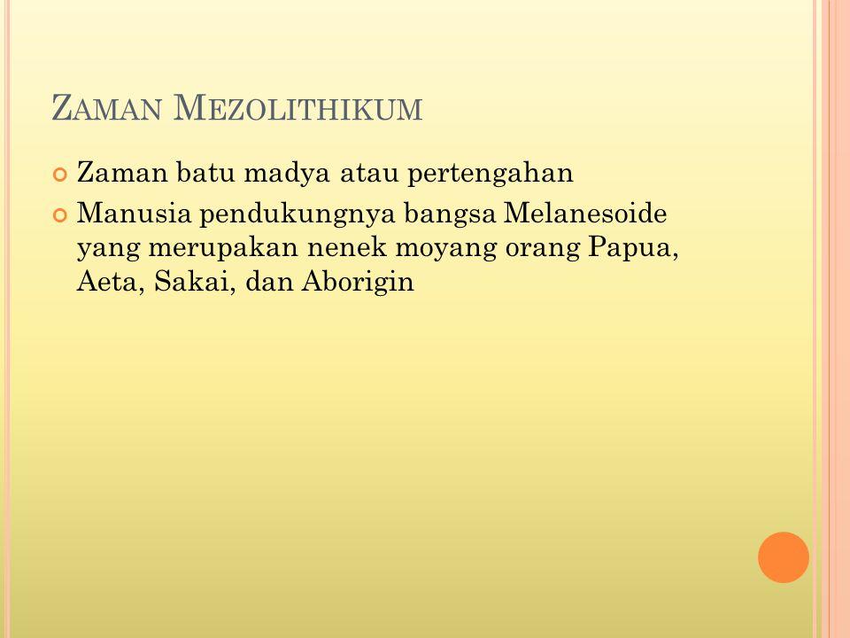 Zaman Mezolithikum Zaman batu madya atau pertengahan
