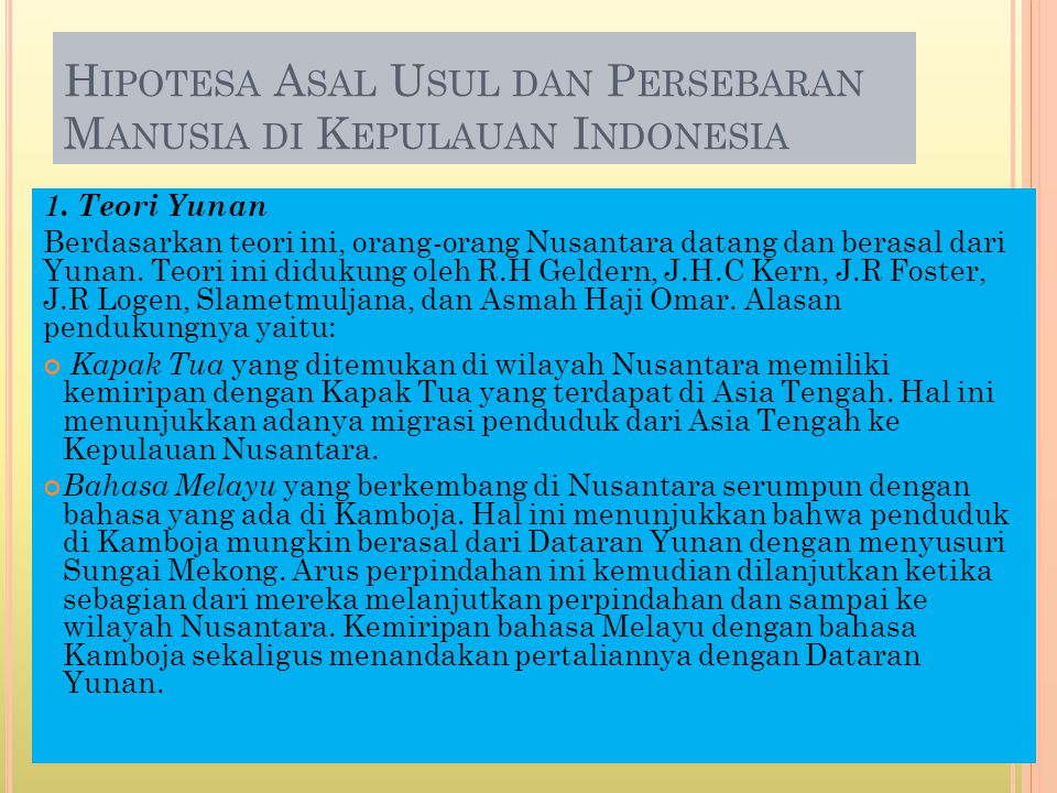Hipotesa Asal Usul dan Persebaran Manusia di Kepulauan Indonesia