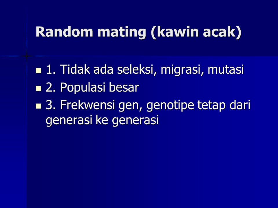 Random mating (kawin acak)
