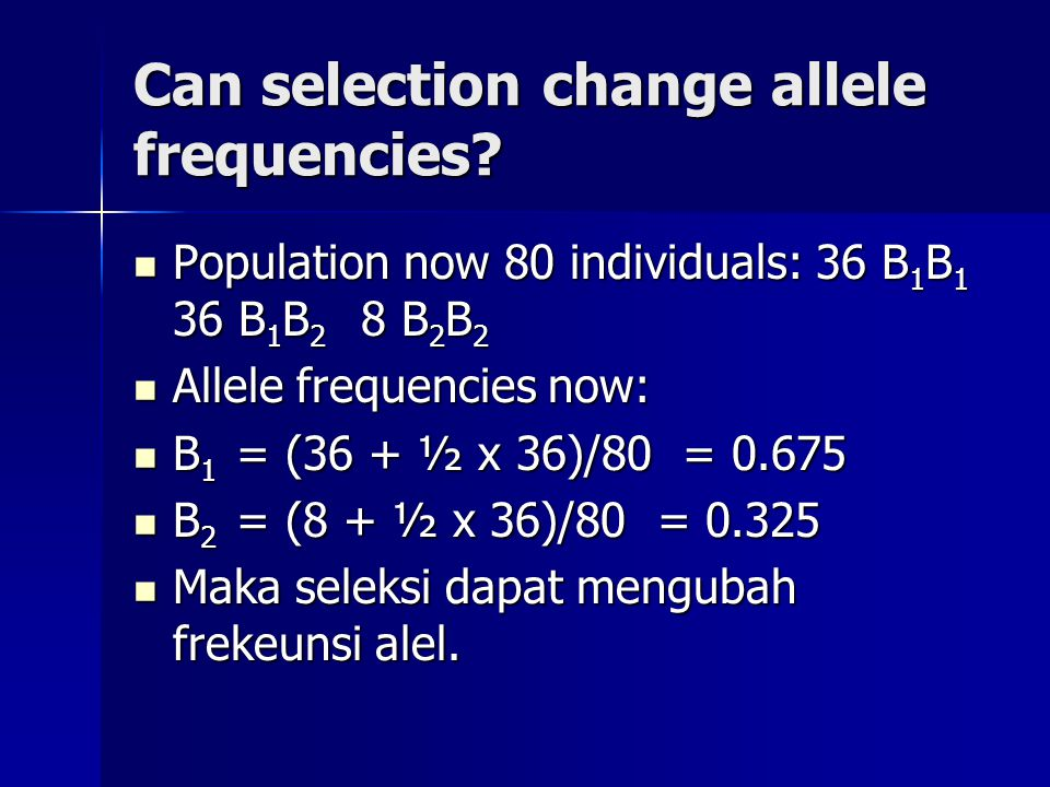 Can selection change allele frequencies