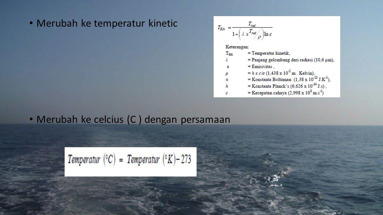Merubah ke temperatur kinetic