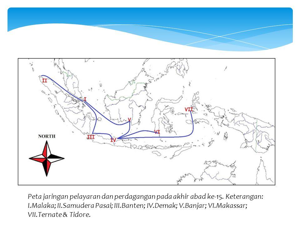 Peta jaringan pelayaran dan perdagangan pada akhir abad ke-15