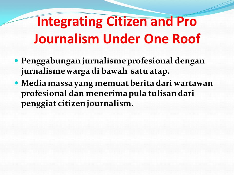 Integrating Citizen and Pro Journalism Under One Roof