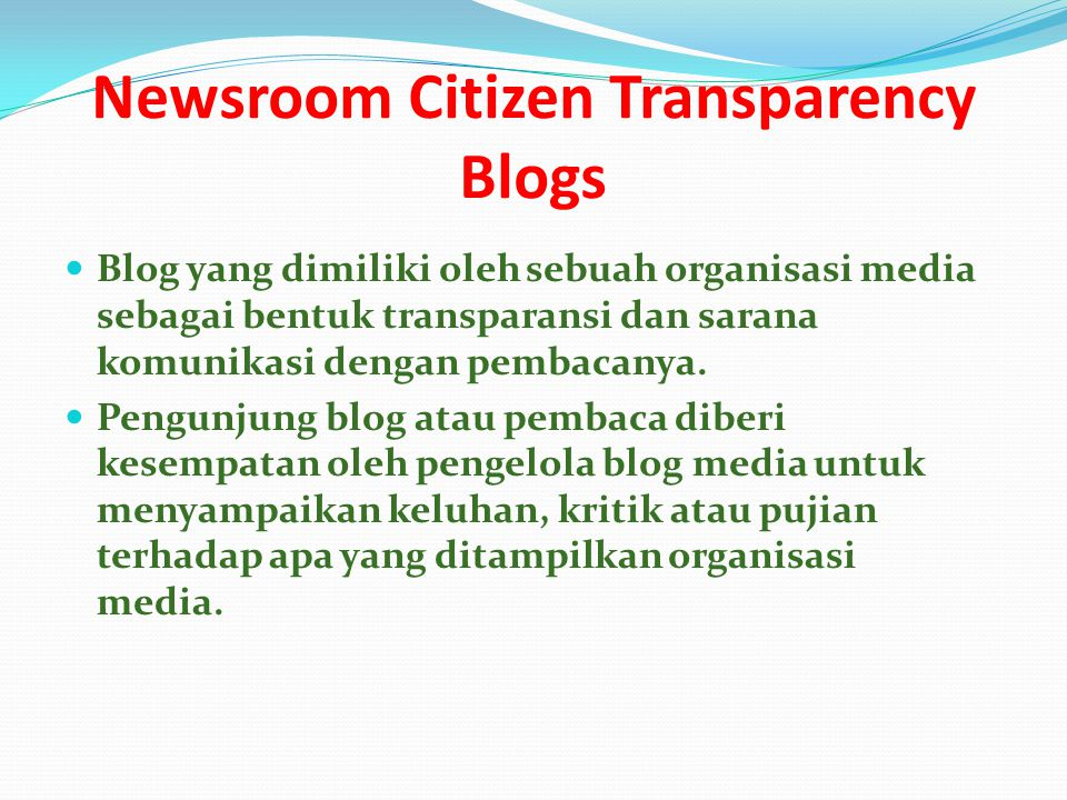 Newsroom Citizen Transparency Blogs