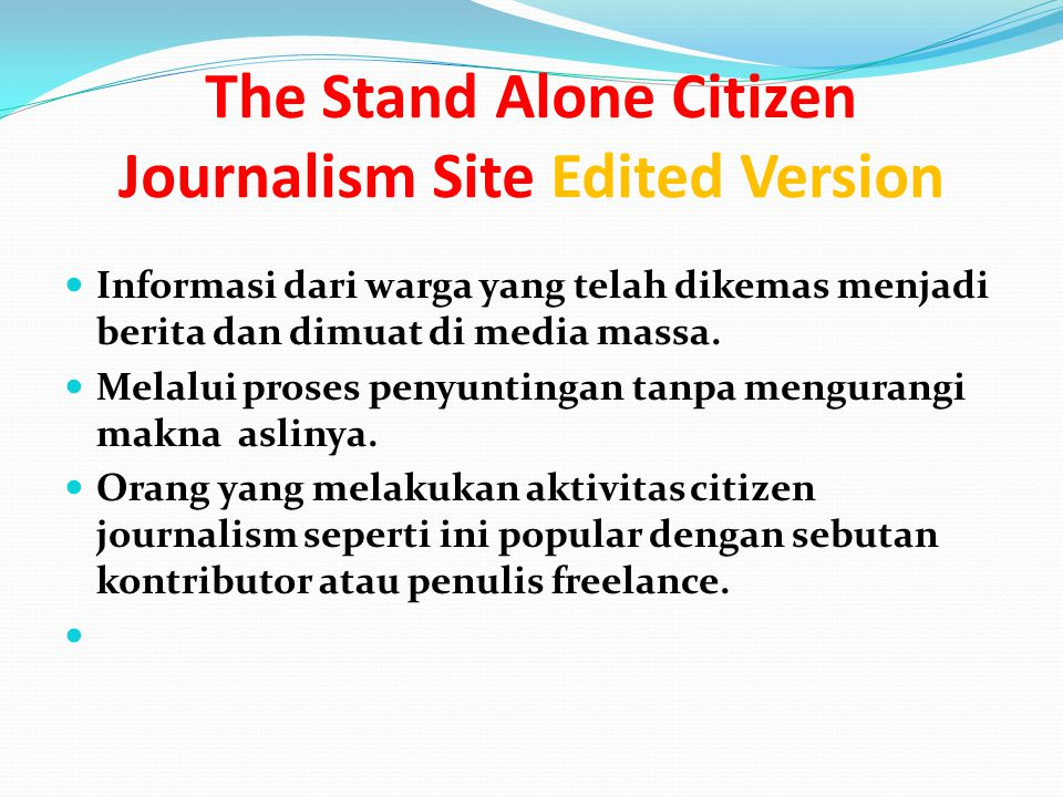 The Stand Alone Citizen Journalism Site Edited Version