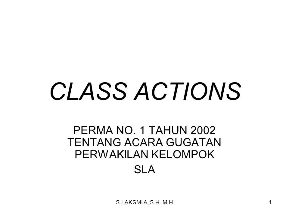 PERMA NO. 1 TAHUN 2002 TENTANG ACARA GUGATAN PERWAKILAN KELOMPOK SLA