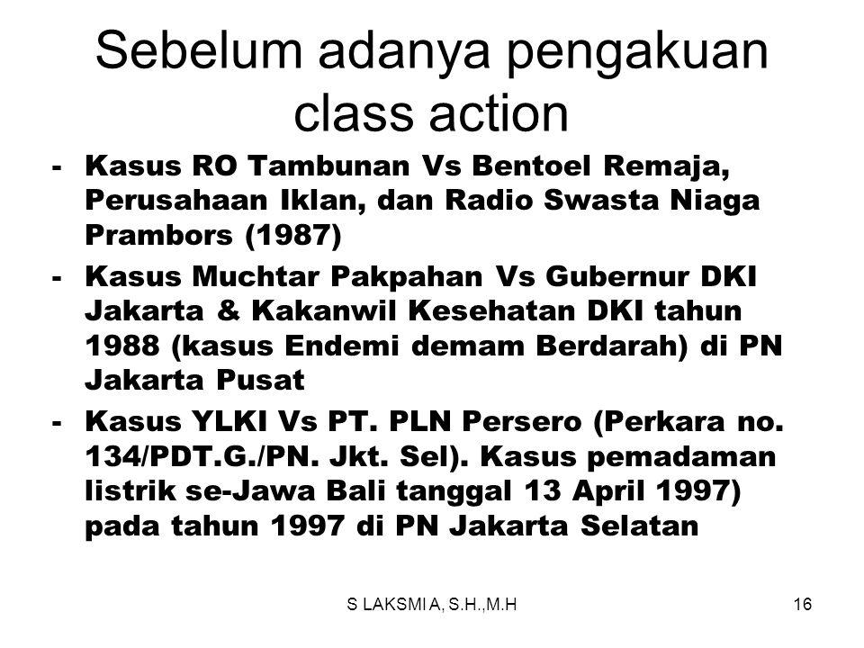 Sebelum adanya pengakuan class action