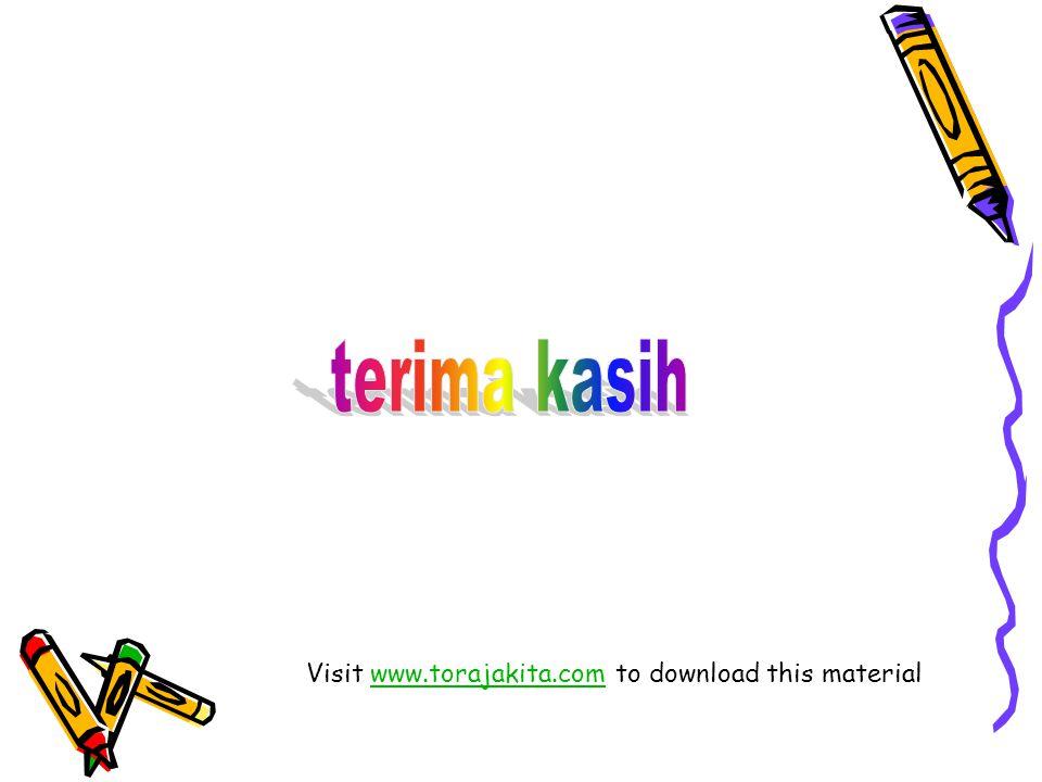 terima kasih Visit www.torajakita.com to download this material