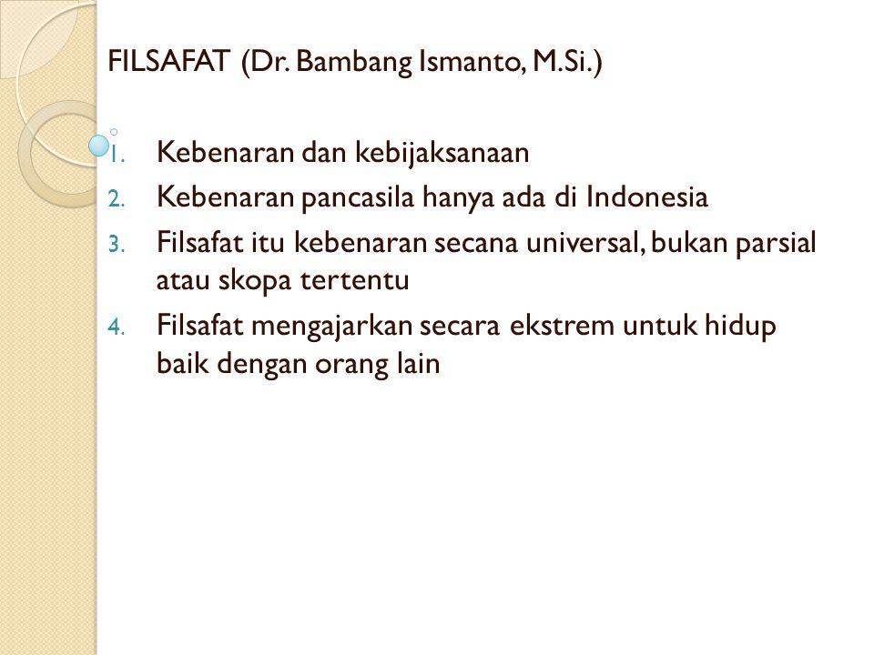 FILSAFAT (Dr. Bambang Ismanto, M.Si.)