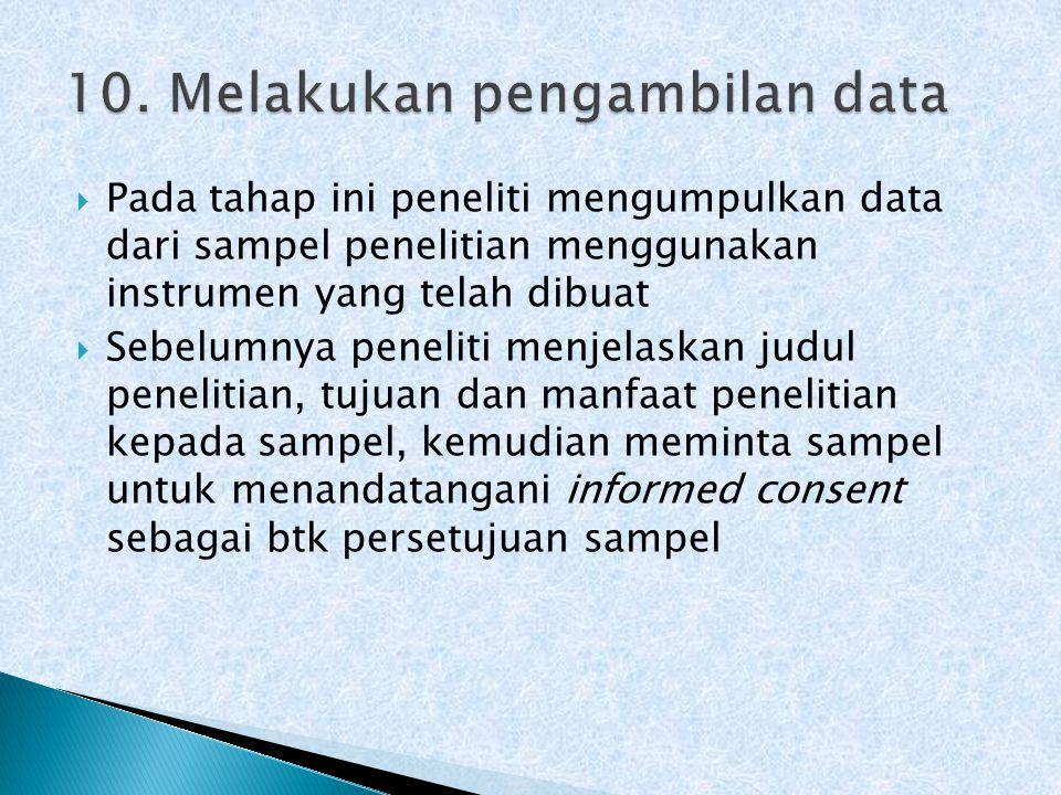 10. Melakukan pengambilan data