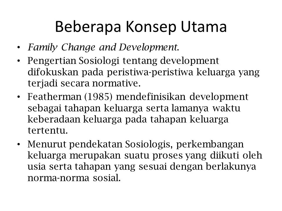 Beberapa Konsep Utama Family Change and Development.