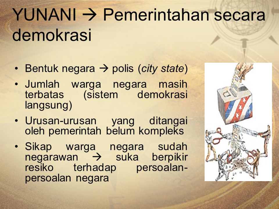 YUNANI  Pemerintahan secara demokrasi