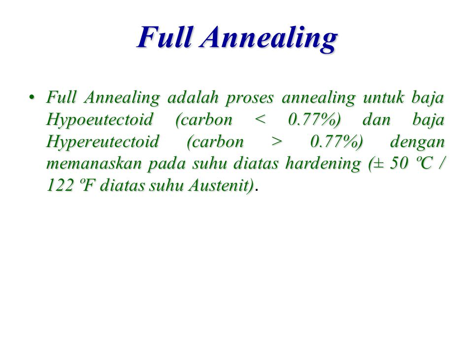 Full Annealing