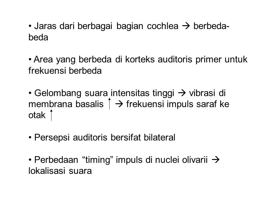 Jaras dari berbagai bagian cochlea  berbeda- beda