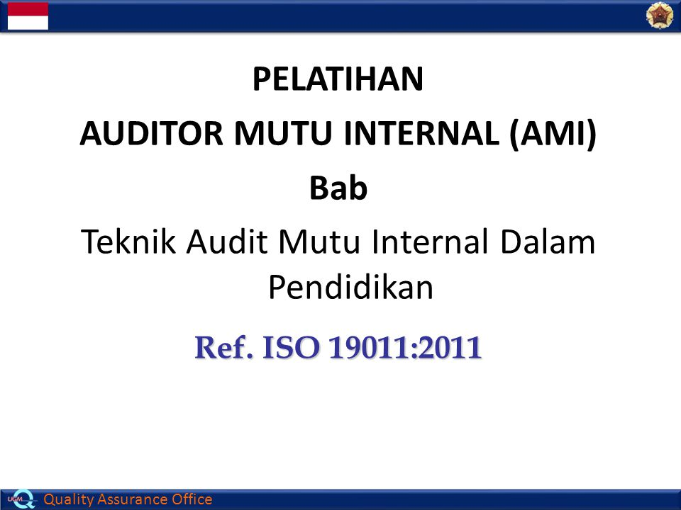 AUDITOR MUTU INTERNAL (AMI)