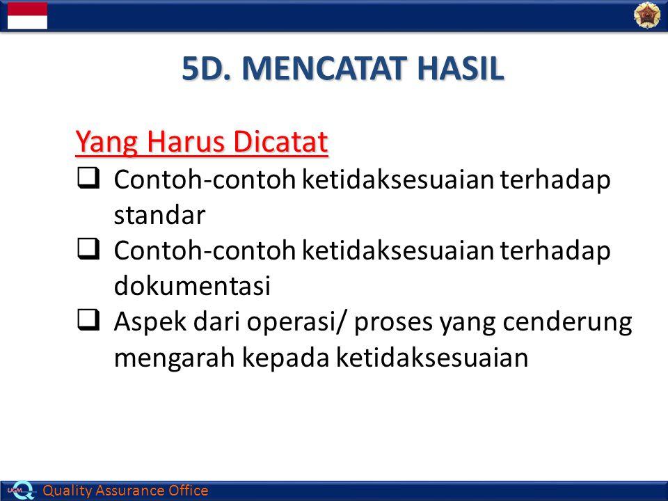 5D. MENCATAT HASIL Yang Harus Dicatat