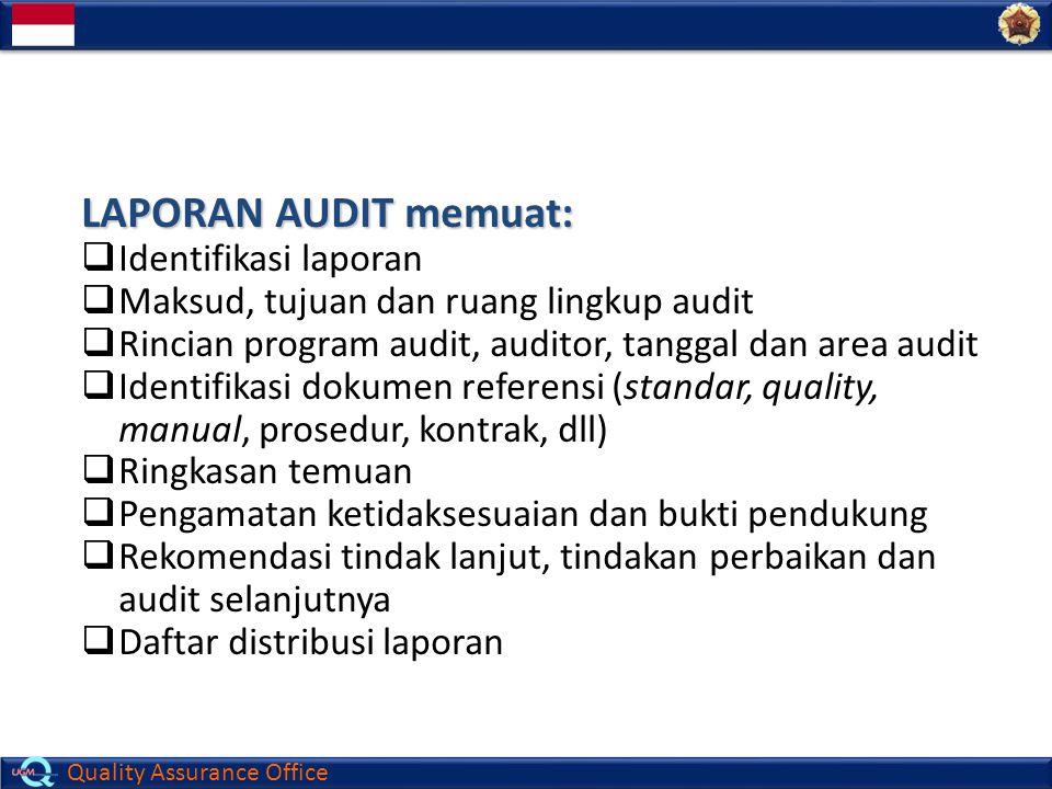 LAPORAN AUDIT memuat: Identifikasi laporan