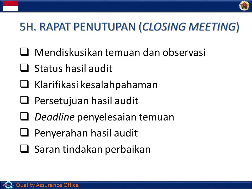 5H. RAPAT PENUTUPAN (CLOSING MEETING)