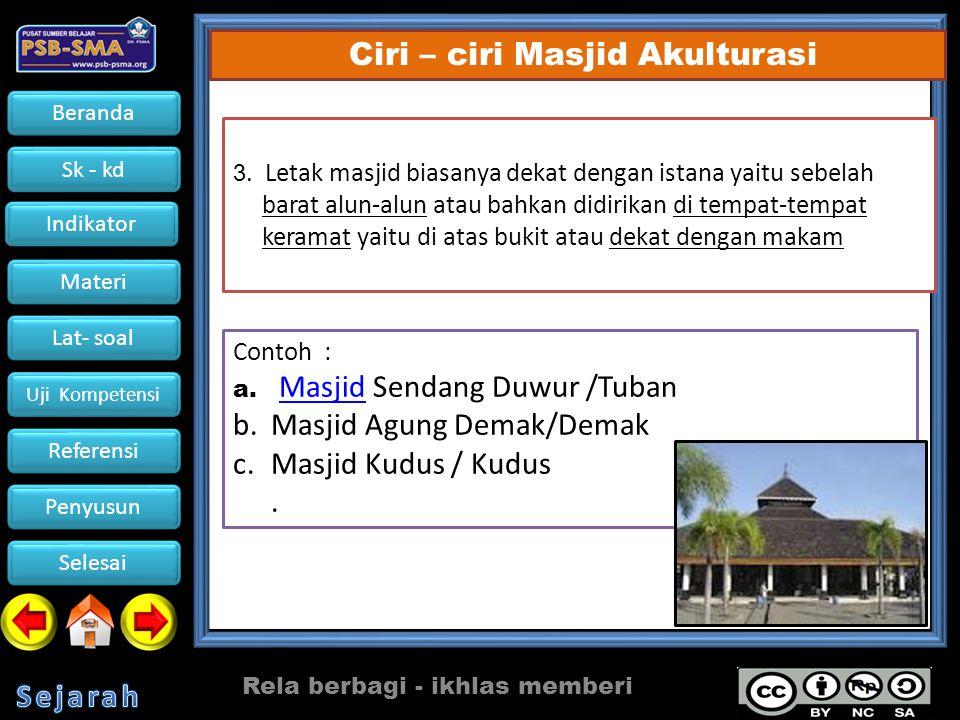 Masjid Agung Demak/Demak Masjid Kudus / Kudus .