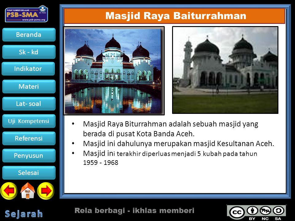 Masjid ini dahulunya merupakan masjid Kesultanan Aceh.