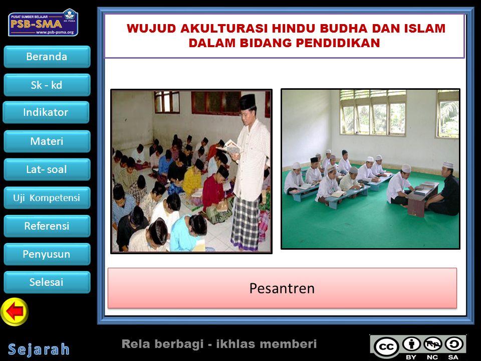 Pesantren WUJUD AKULTURASI HINDU BUDHA DAN ISLAM