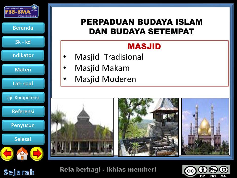 Masjid Tradisional Masjid Makam Masjid Moderen PERPADUAN BUDAYA ISLAM