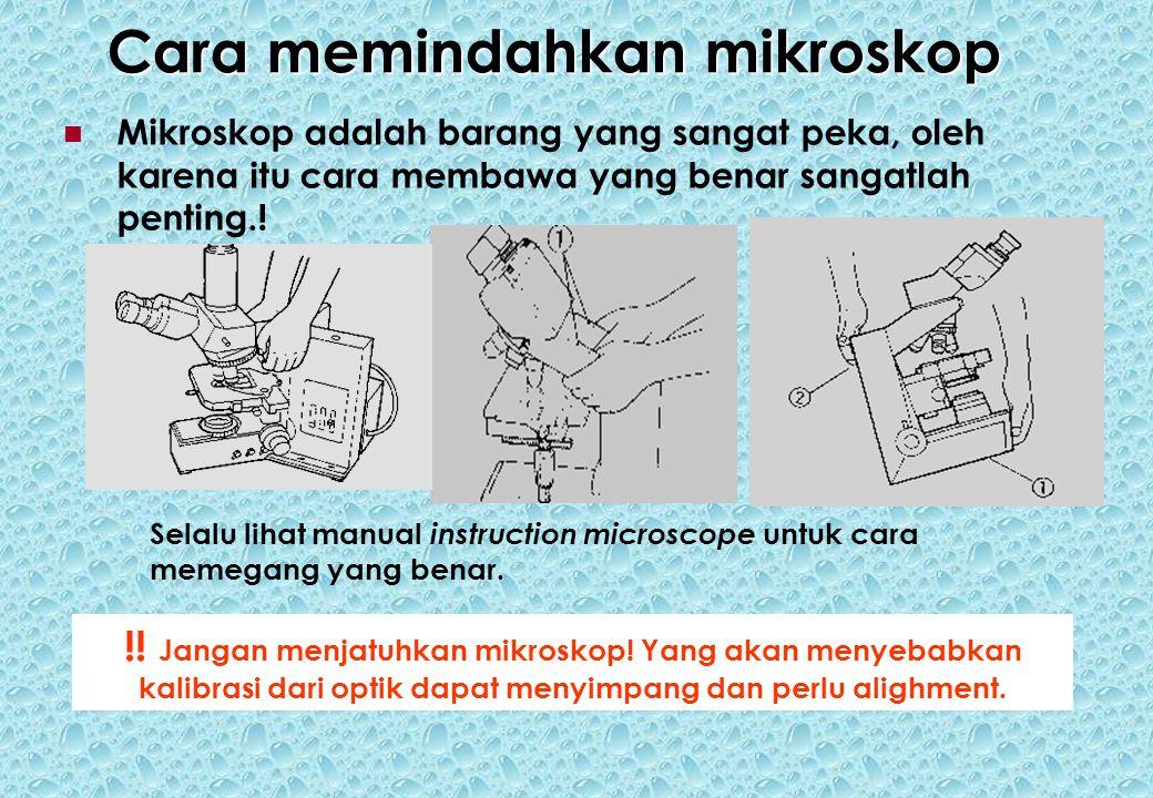 Cara memindahkan mikroskop