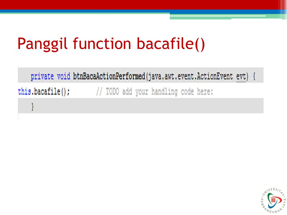 Panggil function bacafile()