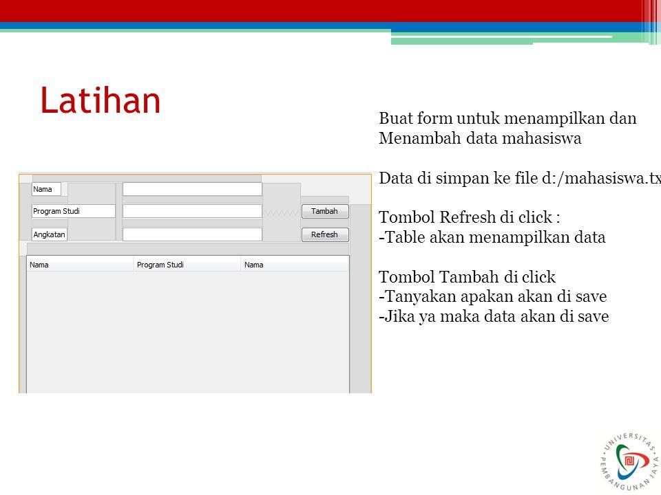 Latihan Buat form untuk menampilkan dan Menambah data mahasiswa