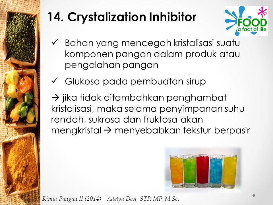 14. Crystalization Inhibitor