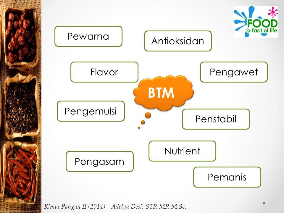 BTM Pewarna Antioksidan Flavor Pengawet Pengemulsi Penstabil Nutrient