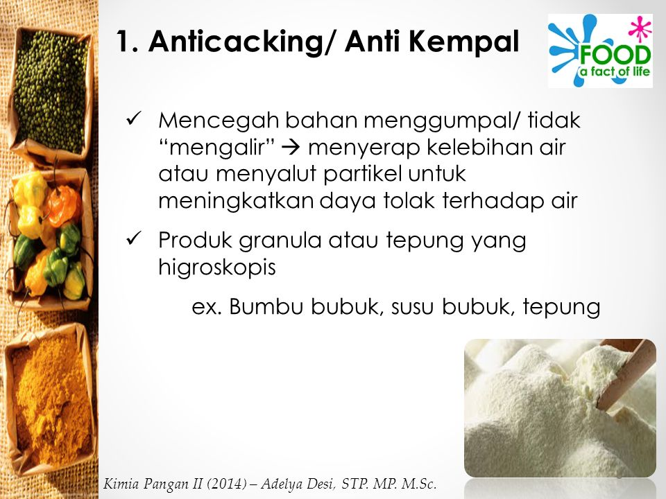 1. Anticacking/ Anti Kempal