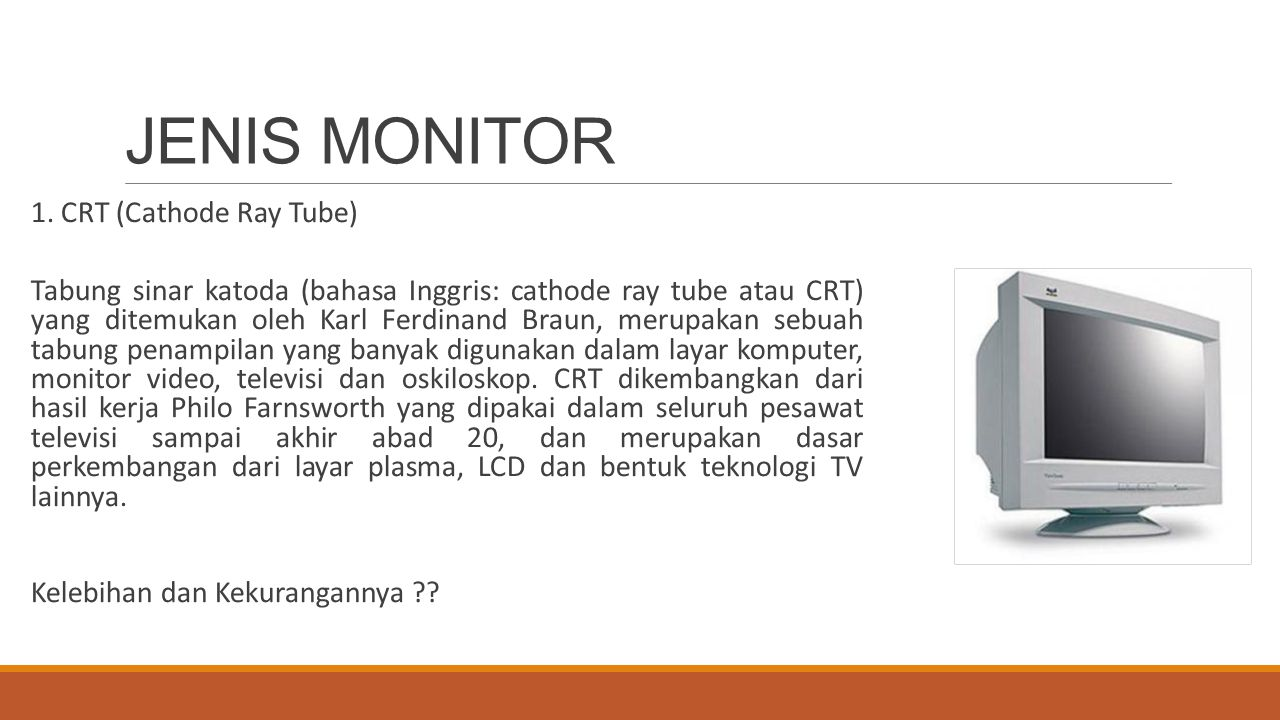 JENIS MONITOR 1. CRT (Cathode Ray Tube)