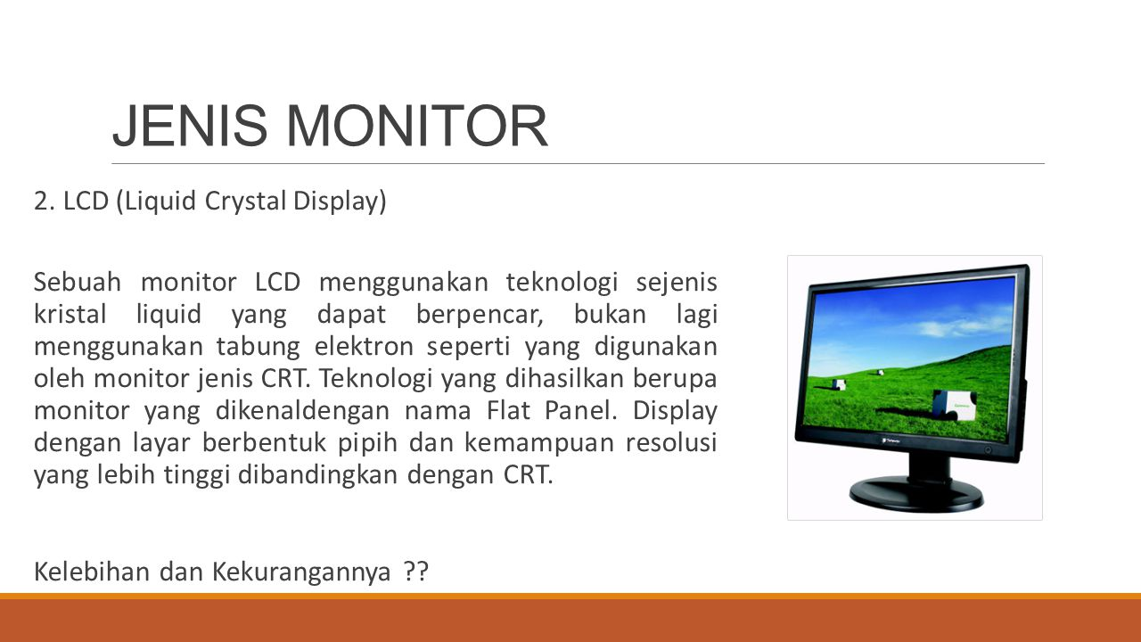 JENIS MONITOR 2. LCD (Liquid Crystal Display)