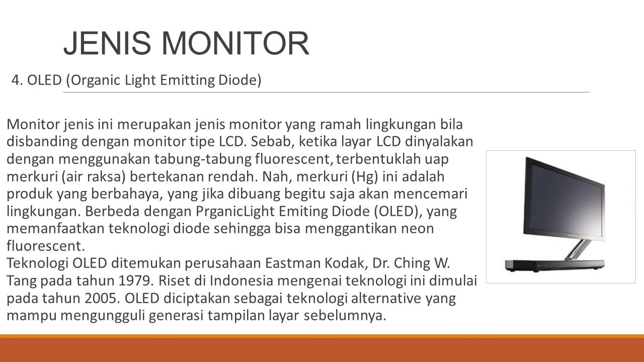 JENIS MONITOR 4. OLED (Organic Light Emitting Diode)