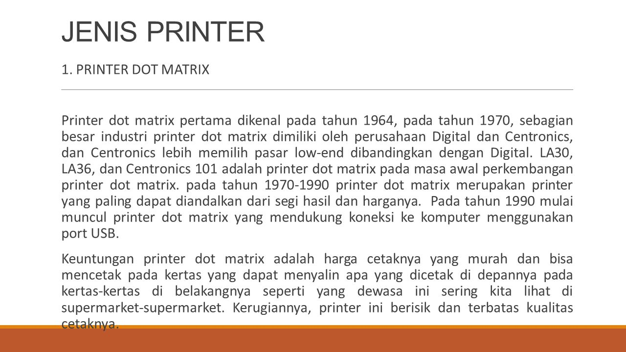 JENIS PRINTER 1. PRINTER DOT MATRIX