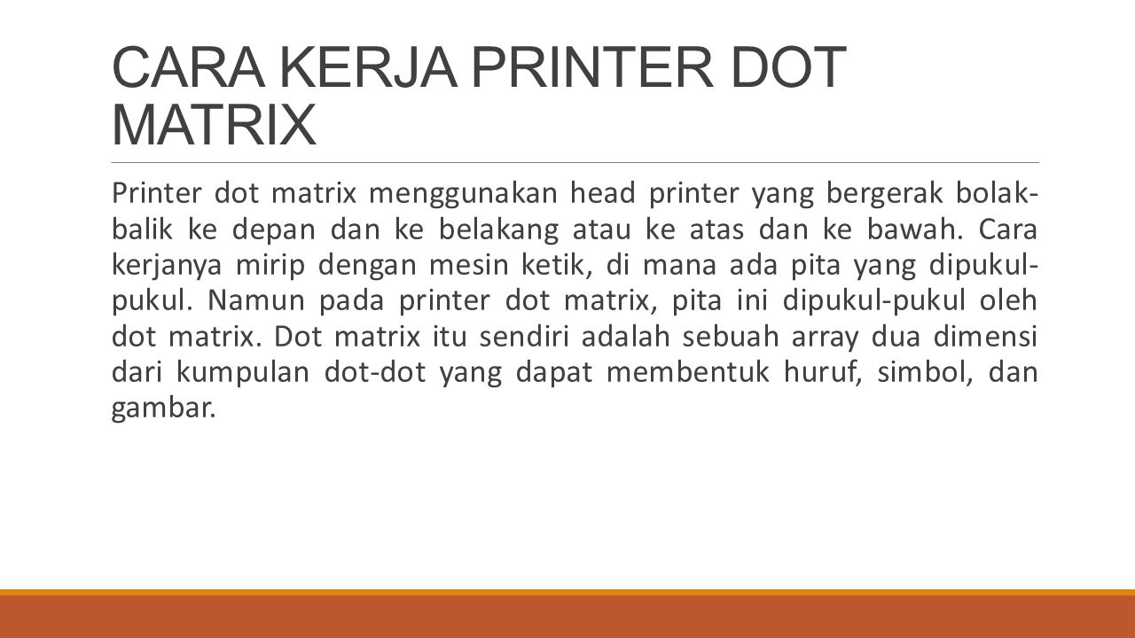 CARA KERJA PRINTER DOT MATRIX