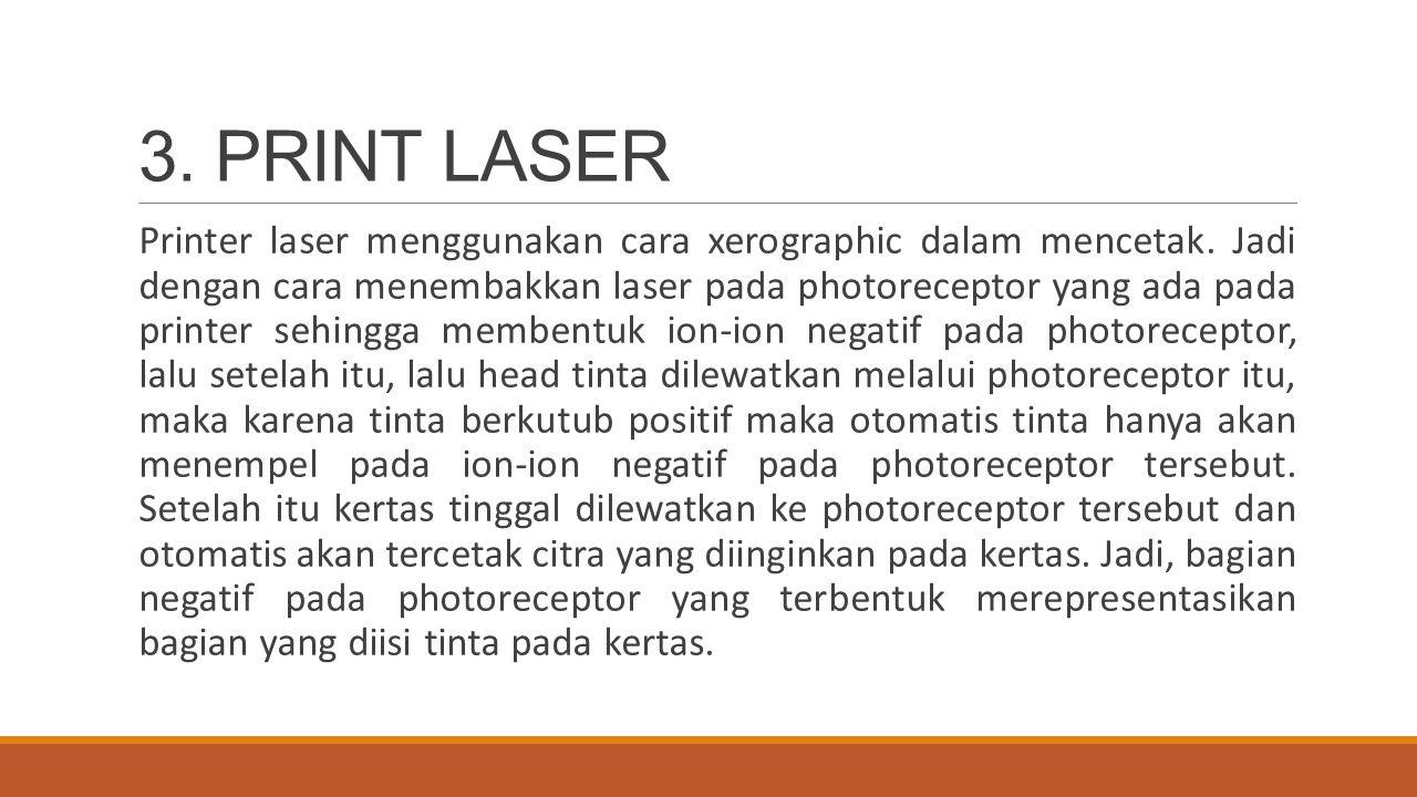 3. PRINT LASER