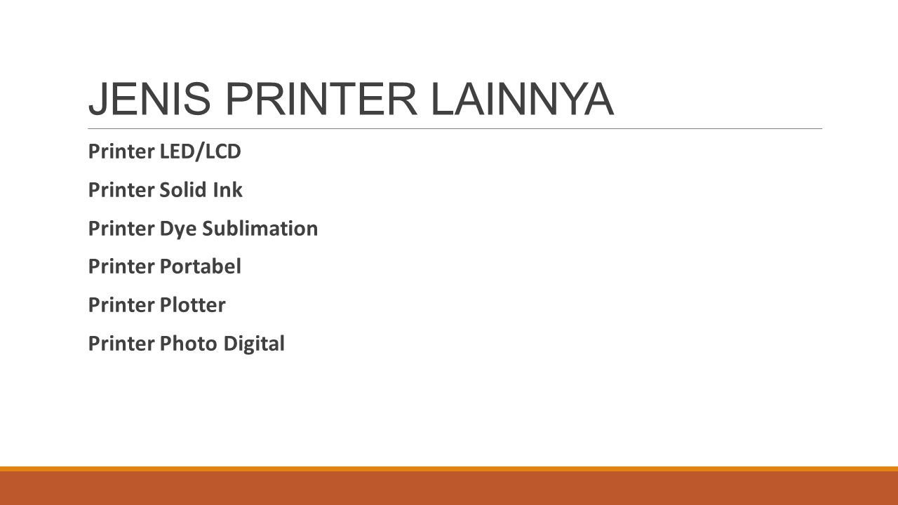 JENIS PRINTER LAINNYA Printer LED/LCD Printer Solid Ink