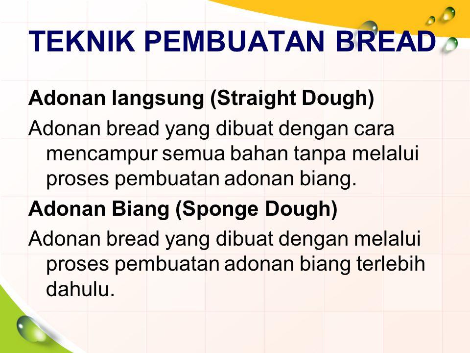TEKNIK PEMBUATAN BREAD