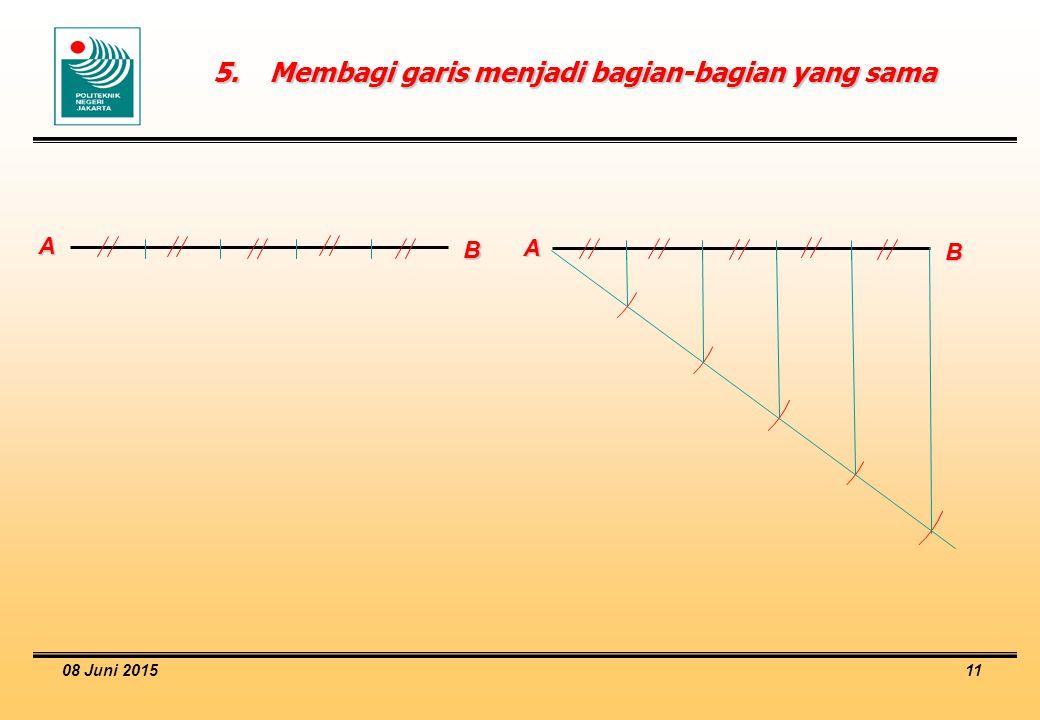 5. Membagi garis menjadi bagian-bagian yang sama