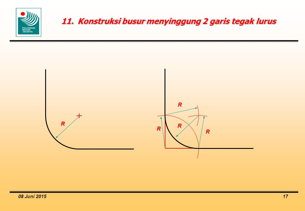 11. Konstruksi busur menyinggung 2 garis tegak lurus