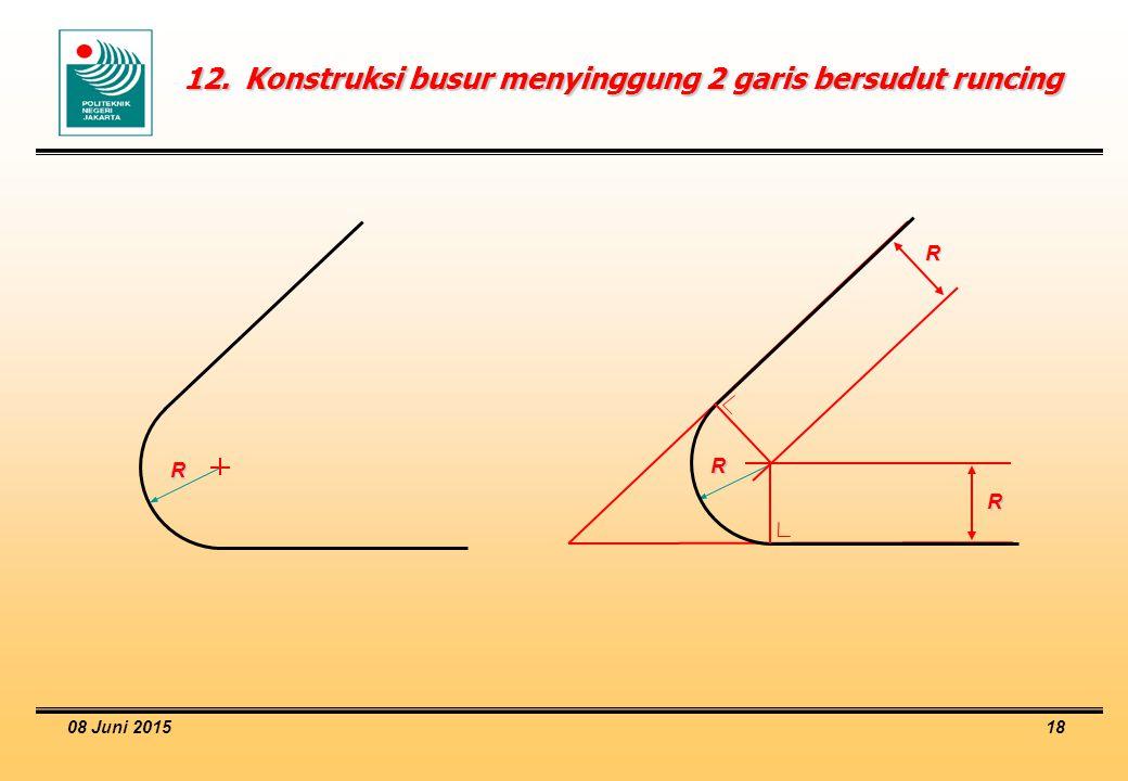 12. Konstruksi busur menyinggung 2 garis bersudut runcing