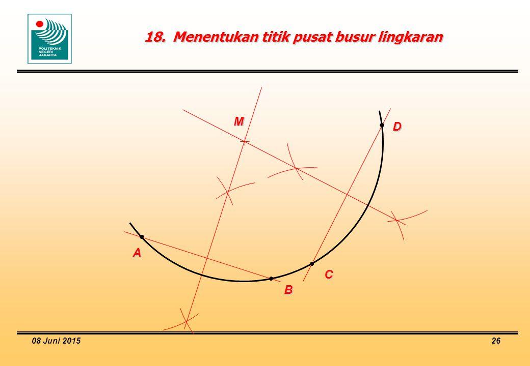 18. Menentukan titik pusat busur lingkaran