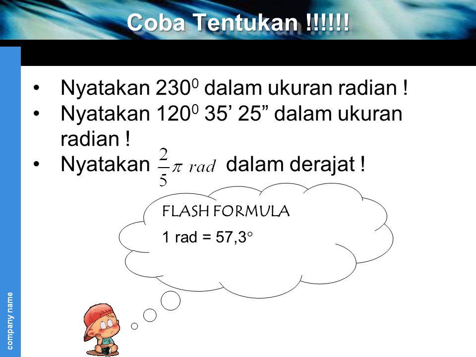 Coba Tentukan !!!!!! Nyatakan 2300 dalam ukuran radian !