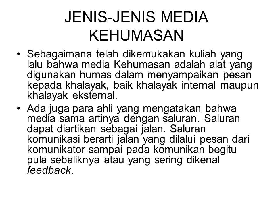 JENIS-JENIS MEDIA KEHUMASAN